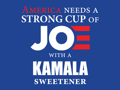 Strong Cup of Joe - Lawn Sign