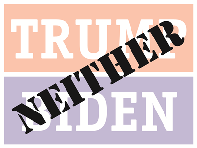 Neither 2020 - Lawn Sign