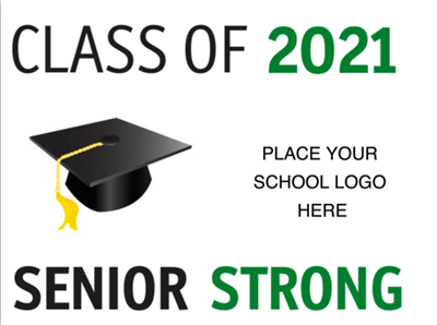 Class of 2021 Lawn Sign